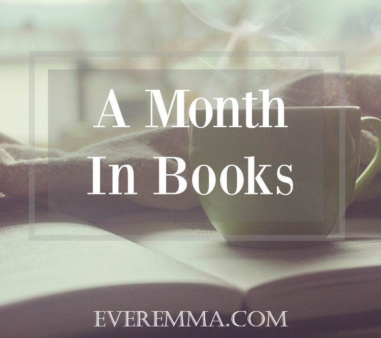 A Month in Books by Ever Emma