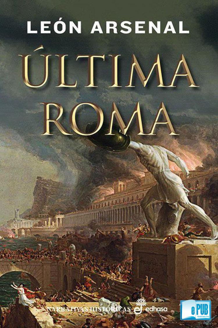 Última Roma – León Arsenal