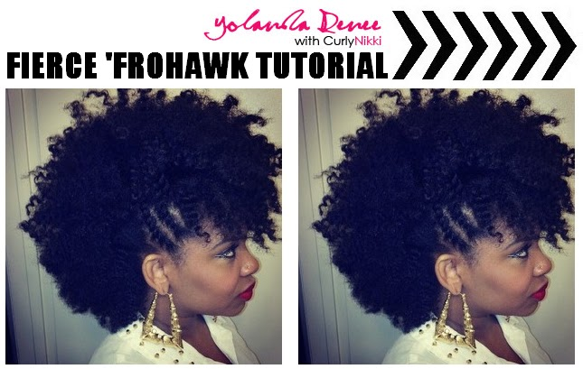 Fierce FroHawk Tutorial- Natural Hair Styles