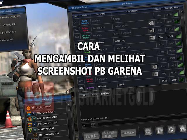 Cara Mengambil dan Melihat Screenshoot PB Garena