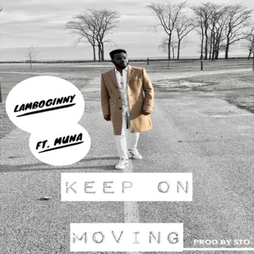 "Lamboginny – ""Keep On Moving"" ft. Muna - www.mp3made.com.ng"