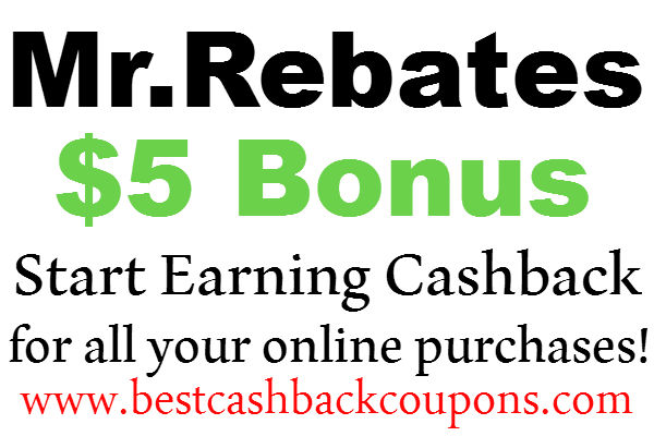 MrRebates $5 Sign up Bonus, Mr.Rebates Cashback & Coupons, MrRebates Refer A Friend