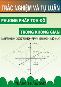 Chuyên Đề Phương Pháp Tọa Độ Trong Không Gian Oxyz - Nguyễn Quốc Thịnh