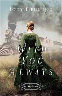 SPOTLIGHT: With You Always by Jody Hedlund