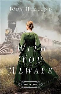 SPOTLIGHT: With You Always by Jody Hedlund