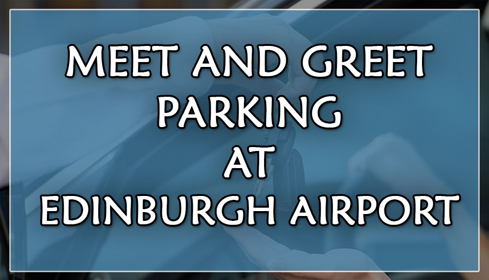 Your guide to cheap parking at gatwick meet and greet parking at if you want to experience maximum comfort without having to pay a huge bill on your parking it is advised that you choose the edinburgh meet and greet m4hsunfo
