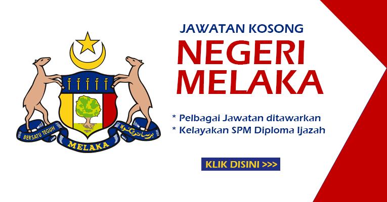 Jawatan Kosong Terbaru di Negeri Melaka