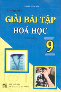 Hướng Dẫn Giải Bài Tập Hóa Học 9 - Trần Trung Ninh