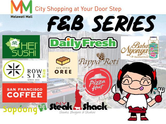 Visit Melawati Mall - Food & Beverage Series