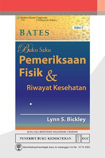 BATES Buku Saku Pemeriksaan Fisik & Riwayat Kesehatan Edisi 7