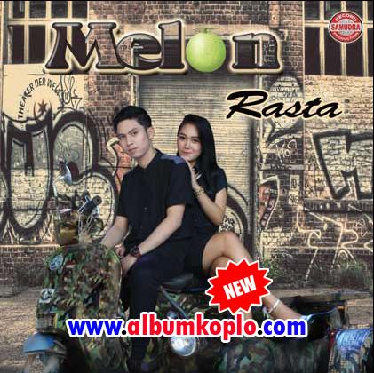 Album Melon Rasta Koplo Balik Maning