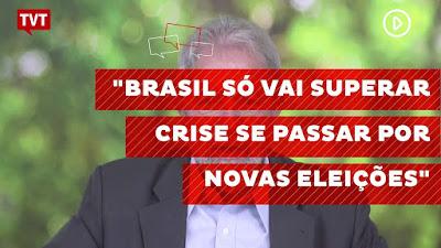 Lula: Brasil só vai superar crise se passar por novas eleições