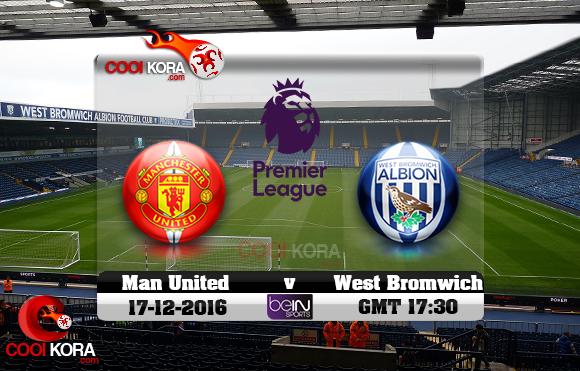 مشاهدة مباراة وست بروميتش ومانشستر يونايتد اليوم 17-12-2016 في الدوري الإنجليزي