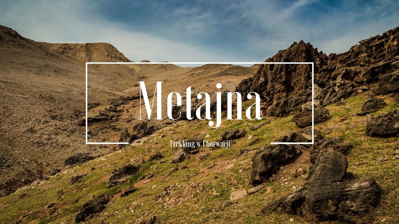 Chorwacja na Trekking - Metajna i Wyspa Pag