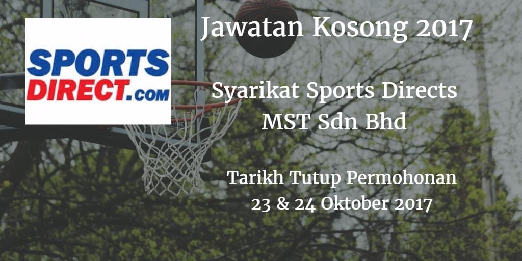Jawatan Kosong Syarikat Sports Directs MST Sdn Bhd 23 & 24 Oktober 2017
