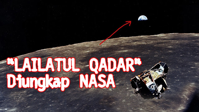 """Heboh! NASA Bongkar Misteri Malam """"Lailatul Qadar"""""""