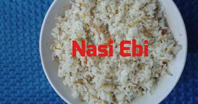 Resep Masakan Nasi Ebi