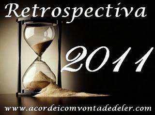 Retrospectiva 6 - O que rolou em 2011 #Junho