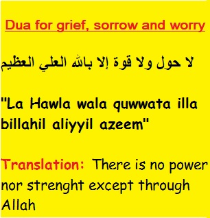 Dua to end grief, sorrow and worry