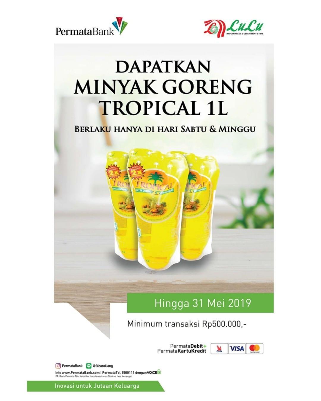 #LuluStore - #Promo Gratis Minyak Goreng Tropical 1L Pakai Permata Bank (s.d 31 Mei 2019)