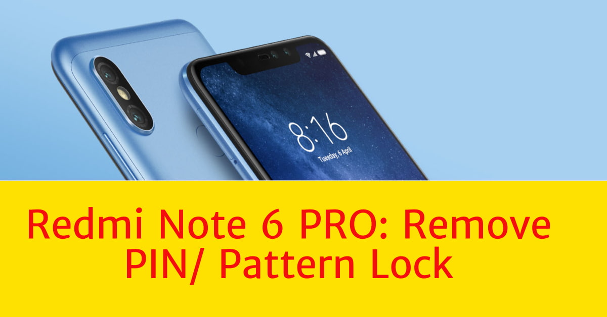 How to Remove Pattern Lock/ Finger Print /PIN Lock on Redmi