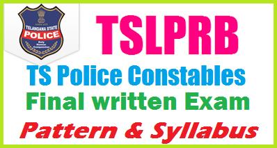 TS Police Constable Main Exam TSLPRB Final Exam Pattern Syllabus