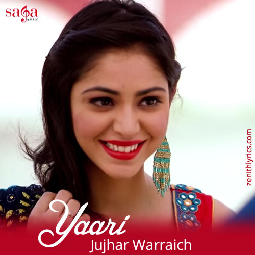 Yaari - Jujhar Warraich