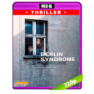 Berlin Syndrome (2017) WEB-DL 720p Audio Ingles 5.1 Subtitulada