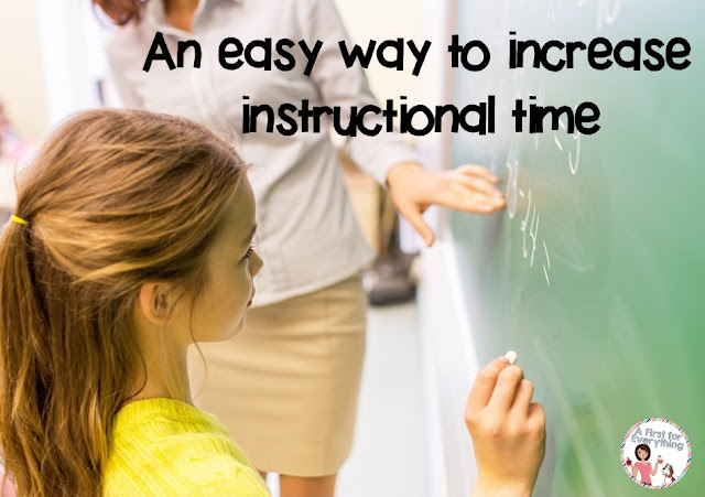 http://www.afirstforeverything.com/2015/09/increase-instructional-time.html