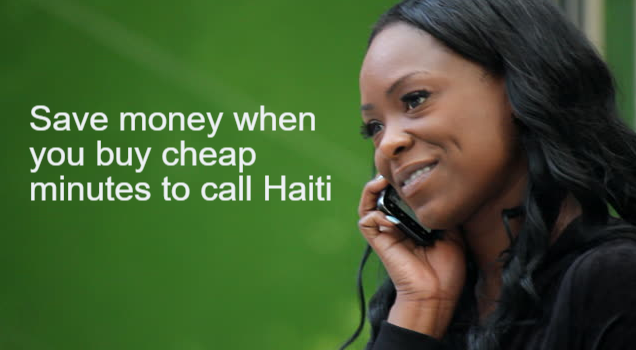 Save money by buying cheap minutes to call Haiti.