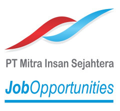 Lowongan Kerja Marketing Service Staff di PT. Mitra Insan Sejahtera