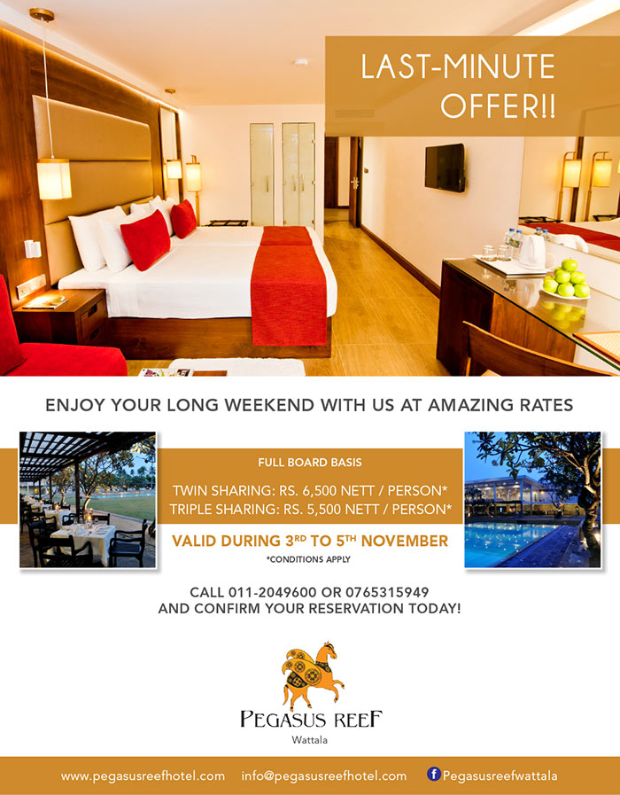Pegasus Reef  - Wattala | Enjoy your long weekend with us at amazing rates.