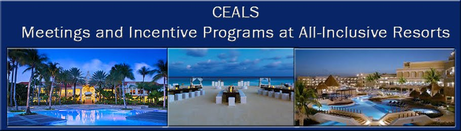 CEALS - Meetings and Incentive Programs at All-Inclusive Resorts