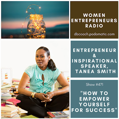 Entrepreneur & Inspirational Speaker, Tanea Smith