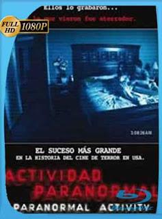 Actividad Paranormal 1 2007  [1080p] Latino [GoogleDrive] DizonHD