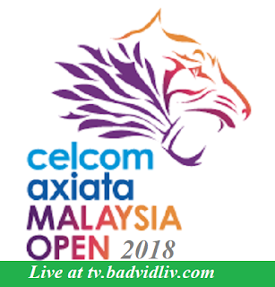 Celcom Axiata Malaysia Open 2018 live streaming