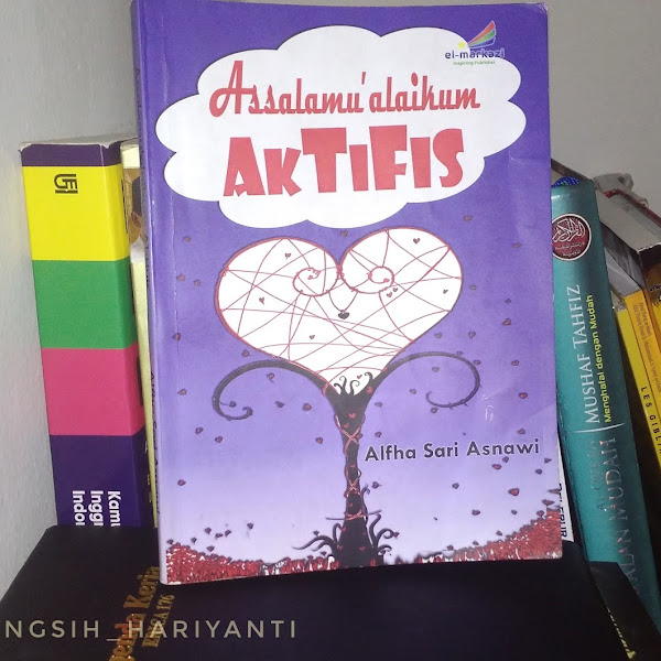 Review Novel Assalamu'alaikum Aktivis