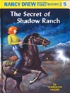 audio book cover image of The Secret of Shadow Ranch By Carolyn Keene