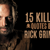 15 Killer Quotes by Rick Grimes