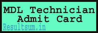 MDL Technician Admit Card 2015