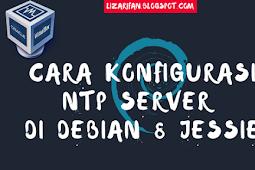 Cara Install Dan Konfigurasi NTP Server Debian 8 Jessie Lengkap