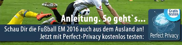 Anleitung euro 2016 mit Perfect-Privacy kostenlos sehen: