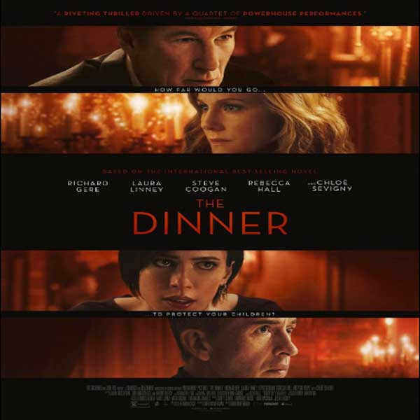The Dinner, The Dinner Synopsis, The Dinner Trailer, The Dinner Review