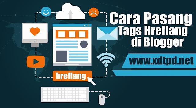 Cara Pasang Tag Hreflang di Blog