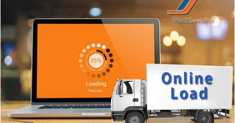 Online Load Truck Services Allows to Take The Services From any Parts of India