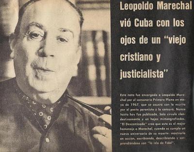 """Leopoldo Marechal vio Cuba con los ojos de un """"viejo cristiano y justicialista"""""""