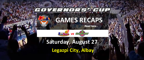 List of PBA Games Saturday August 27, 2016 @ Legazpi City, Albay