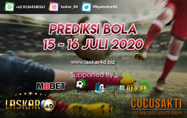 PREDIKSI BOLA JITU TANGGAL 15 – 16 JULI 2020