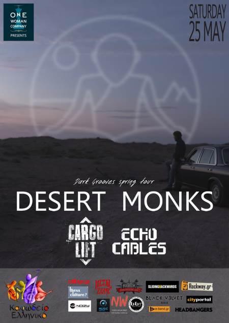 Desert Monks, Cargo Lift, Echo Cables: Σάββατο 25 Μαΐου @ Καφωδείο Ελληνικό