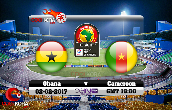 مشاهدة مباراة غانا والكاميرون اليوم كأس أمم أفريقيا 2-2-2017 علي بي أن ماكس